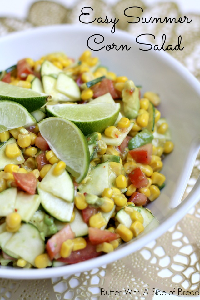 EASY SUMMER CORN SALAD: Butter With A Side of Bread