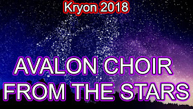KRYON: Avalon Choir - 8 Botschaften - Lee Carroll - Bath, England, 25. May, 2018
