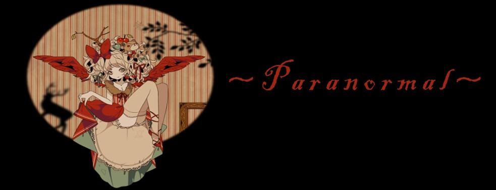 Paranormal  ~skanlacje~