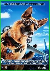 Como Perros y Gatos 2 | 3gp/Mp4/DVDRip Latino HD Mega