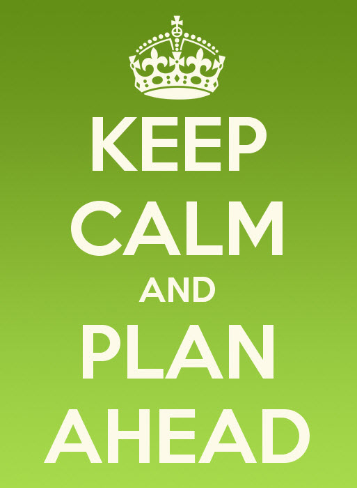 keep calm and plan ahead plan ahead christmas planning planning for christmas