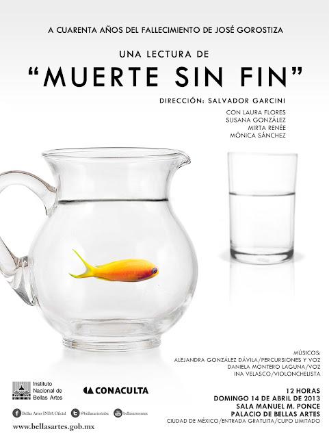 """Interpretación de la lectura """"Muerte sin fin"""" de José Gorostiza en el Palacio de Bellas Artes"""