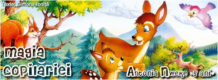 Magia Copilariei - Carte pentru Copii - Povesti -  Antonia Nweke