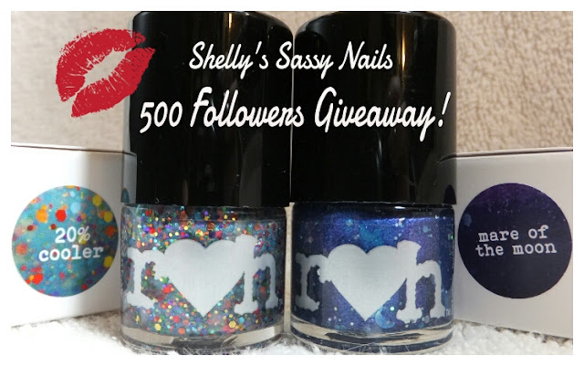 Shelly's Sassy Nails's 500 Followers Giveaway!