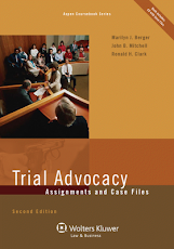 Trial Advocacy: Assignments and Case Files