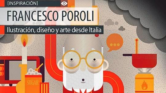 Ilustración, diseño y arte de FRANCESCO POROLI