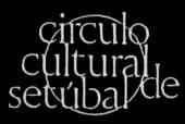 CIRCULO CULTURAL de SETÚBAL