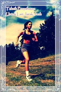 Teknik Pernafasan Untuk Lari Jarak Jauh