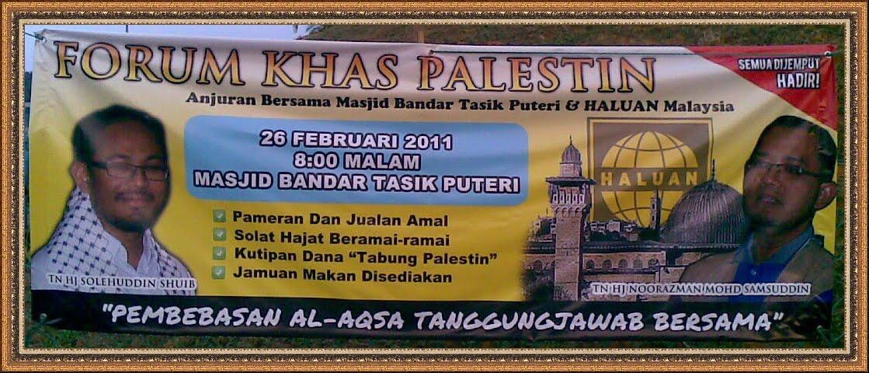 Forum Palestin Bhg 1 & 2 Masjid Tasik Puteri, Rawang 26 Feb 2011 www.mymaktabaty.com