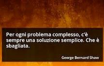 Non esistono soluzioni facili per problemi complessi