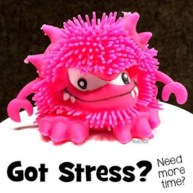 GOT STRESS? Not enough time in your day?
