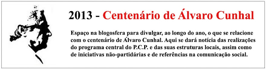 2013 - Centenário de Álvaro Cunhal