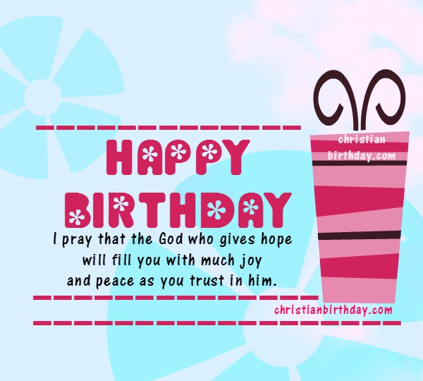 Happy Birthday Christian Card With A Bible Verse Christian - Free childrens birthday verses for cards