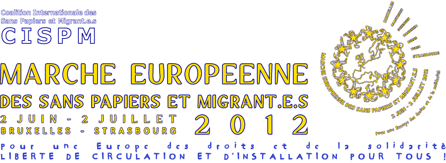 Marche europenne des Sans Papiers et Migrants 2012