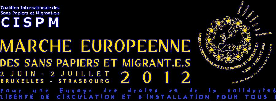 Marche européenne des Sans Papiers et Migrants 2012