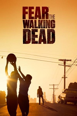 Fear The Walking Dead 1ª Temporada (2015) WEB-DL 720p Dual Áudio + Legendas