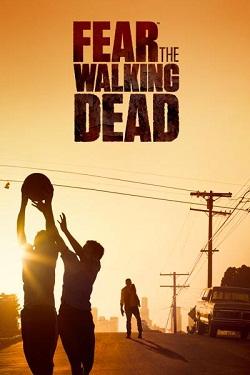 Fear The Walking Dead 1ª Temporada (2015) WEB-DL 720p Dual Áudio + Legendas