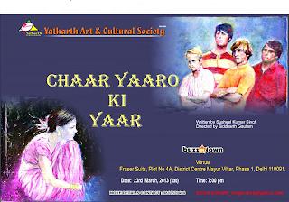 Chaar Yaaro Ki Yaar – Play event in Delhi