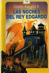 LAS NOCHES DEL REY EDGARDO--GLORIA ALEGRIA