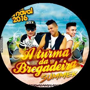 CD A Turma Da Bregadeira Summer 2016