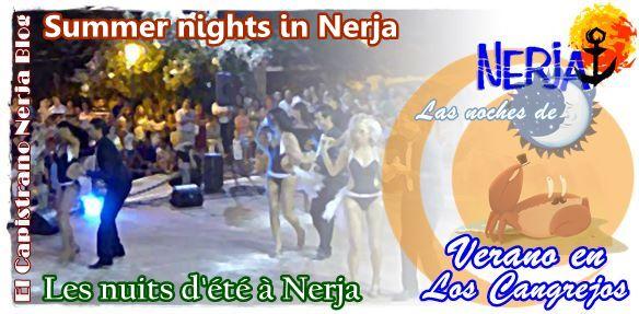 Las noches de verano en Nerja son para salir por ello los espectáculos se realizan al aire libre en la plaza de los Cangrejos cuando el sol da un descanso y la brisa invita a vivir la calle