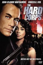 Watch The Hard Corps 2006 Megavideo Movie Online