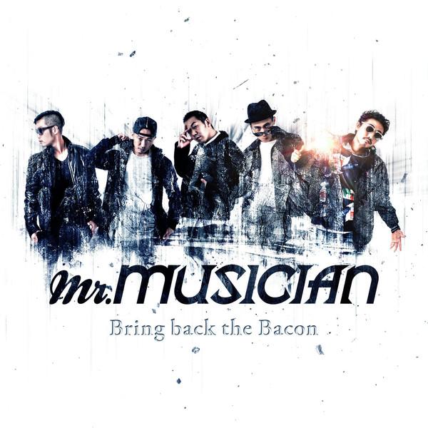 [Album] Mr.Musician – Bring back the Bacon (2016.03.09/MP3/RAR)