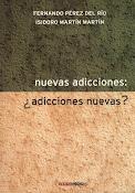 Título: Nuevas Adicciones ¿Adicciones Nuevas? (2007)