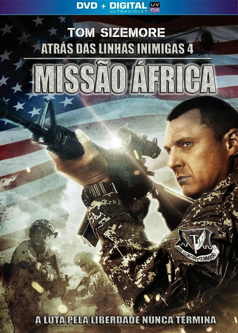 Atrás Das Linhas Inimigas 4: Missão África – Legendado (2014)