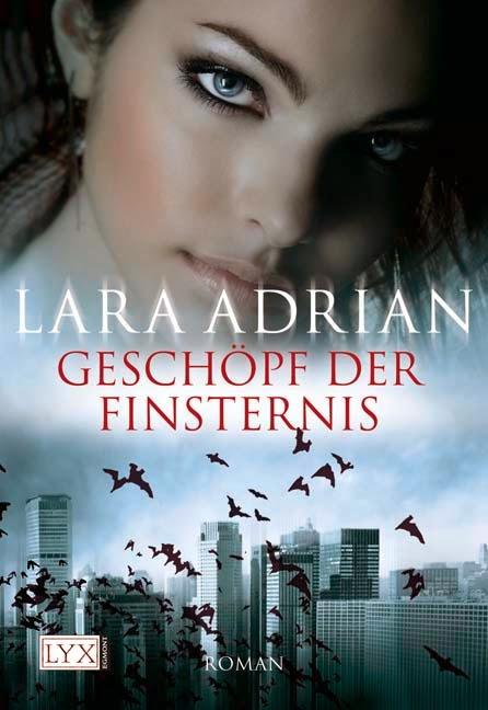 http://www.amazon.de/Gesch%C3%B6pf-Finsternis-Lara-Adrian/dp/3802581326/ref=sr_1_1?ie=UTF8&s=books&qid=1264361200&sr=1-1