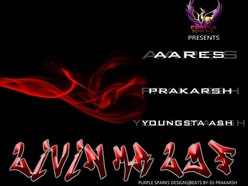 Livin Ma Lyf - Dj Prakarsh feat Aares Youngsta Ash free download desi hiphop