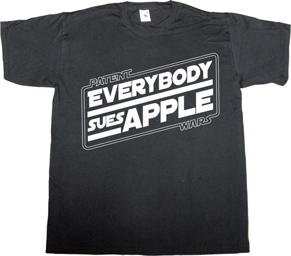 apple useless lawsuits useless lawyers patent dispute useless patents t-shirt ephemeral-t-shirts star wars