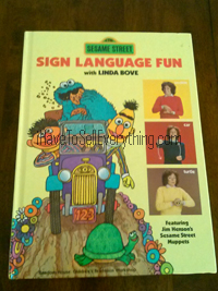 Sesame Street Sign Language Fun book with Linda Bove