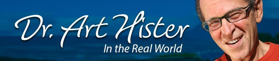 Dr. Art Hister's Blogs - In the Real World