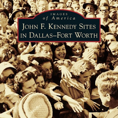 John-F-Kennedy-Sites-In-Dallas-Fort-Wort