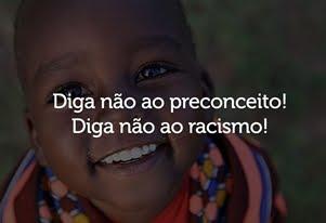 NÃO A TODO TIPO DE PRECONCEITO