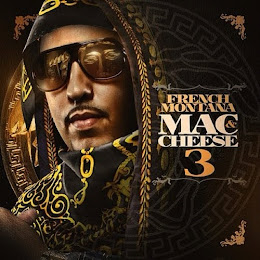 New Mixtape: French Montana - Mac & Cheese3