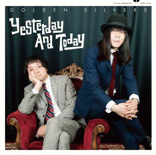 [Album] ゴールデンシルバーズ – Yesterday And Today (2015.10.21/MP3/RAR)