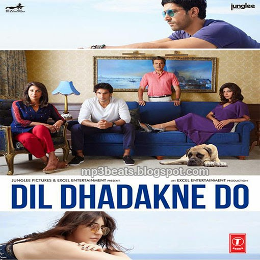 Download Songs Of Dil Dhadakne Do - Mp3Maza