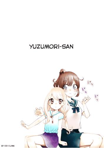 Yuzumori-san (Ejima Eri)