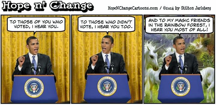 obama, obama jokes, cartoon, humor, political, conservative, hope n' change, hope and change, stilton jarlsberg, midterm, 2014, i hear you