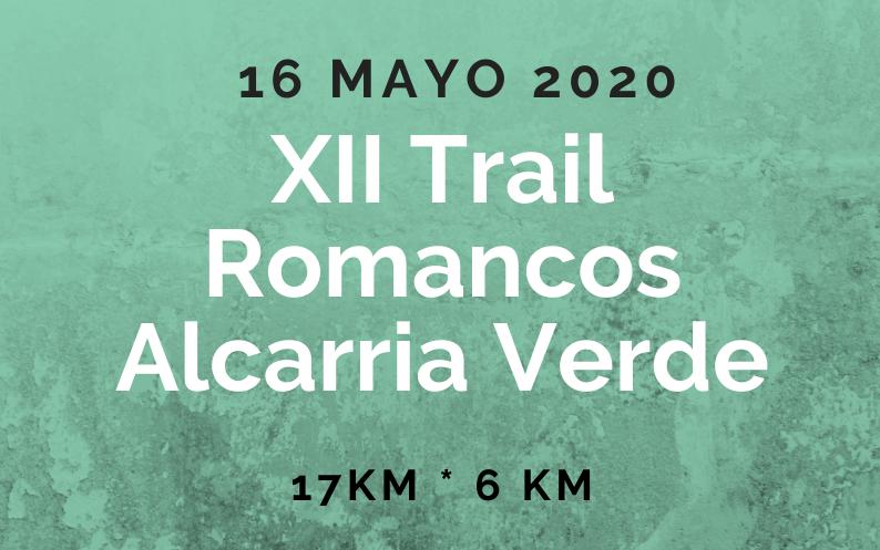 XII TRAIL ROMANCOS - ALCARRIA VERDE