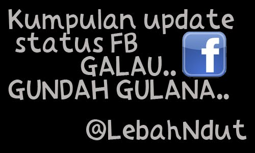 Kumpulan Update Status Facebook Galau Terbaru