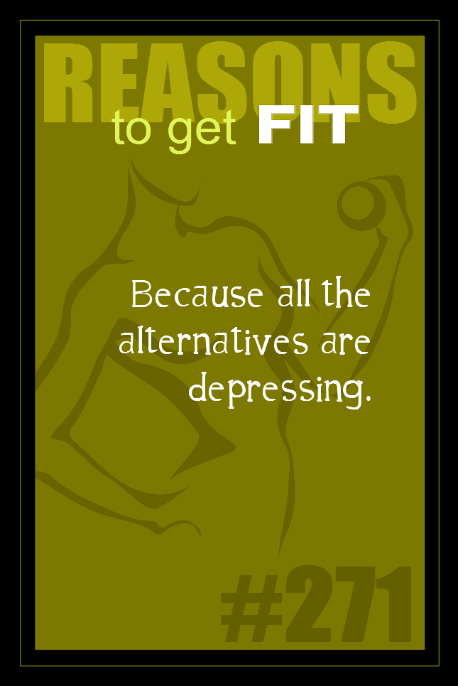 365 Reasons to Get Fit #271