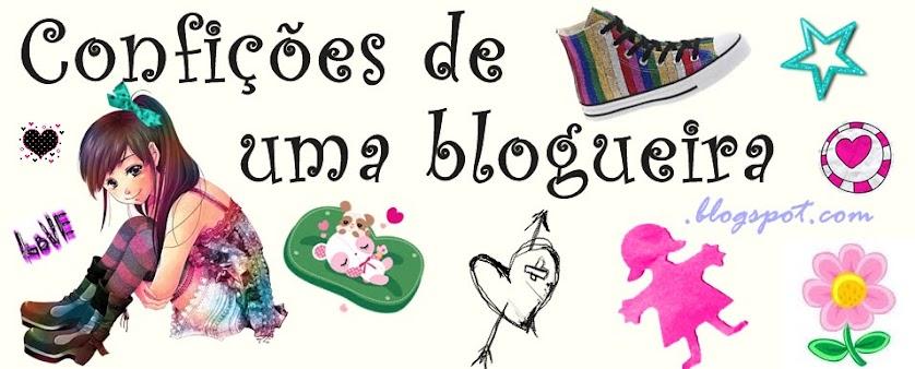 Confições de uma blogueira