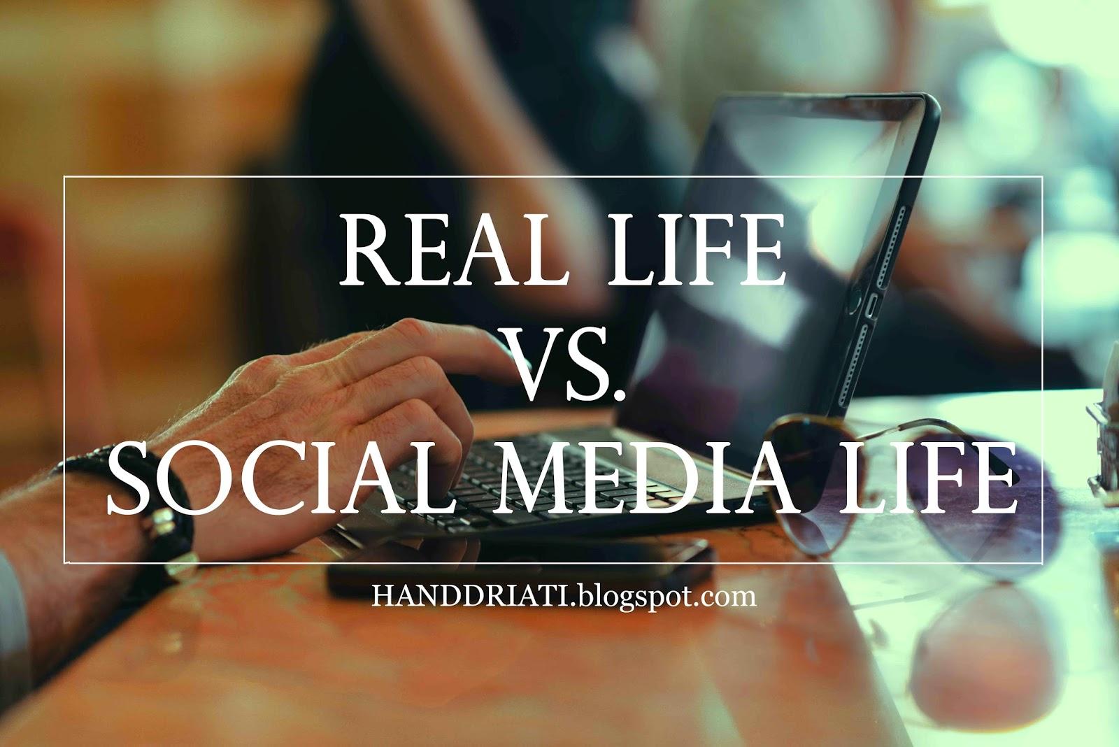 Real Life VS Social Media Life