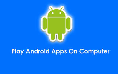 How To Open And Run Android Apps / .APK Files In PC - By Abhinav