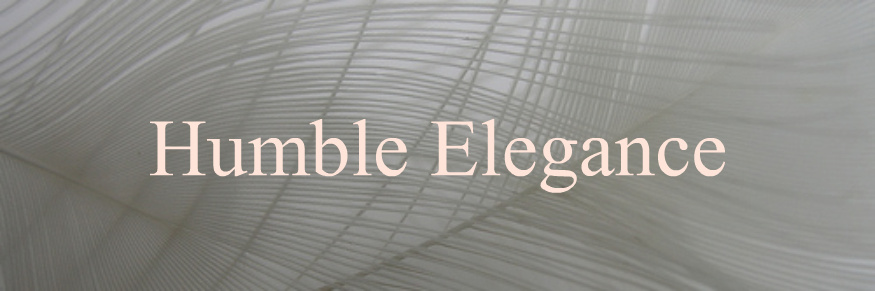 Humble Elegance