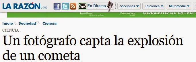 http://www.larazon.es/detalle_normal/noticias/7829125/sociedad+ciencia/un-fotografo-capta-la-explosion-de-un-cometa#.Ttt1ANYQJnR05mk