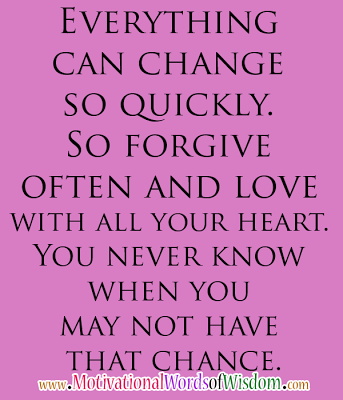 Love Forgiveness Quotes Stunning Motivational Words Of Wisdom Forgive Often And Love With All Your